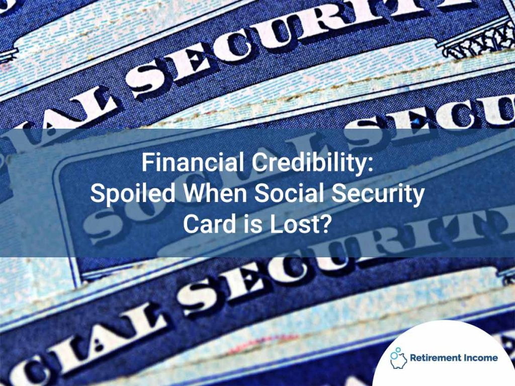 Financial Credibility: Spoiled When Social Security Card is Lost?