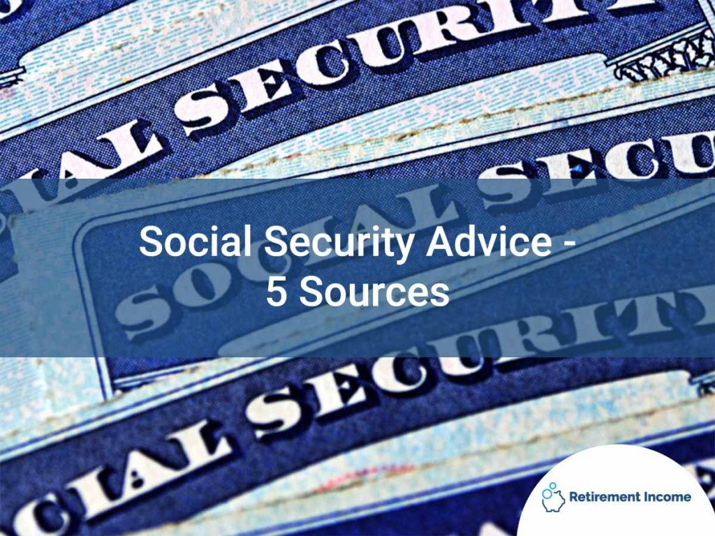 Social Security Advice - 5 Sources